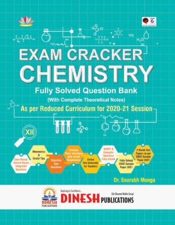 Exam Cracker Chemistry Class 12 (Fully Solved CBSE Question Bank Class 12 for 2020-21 Session)