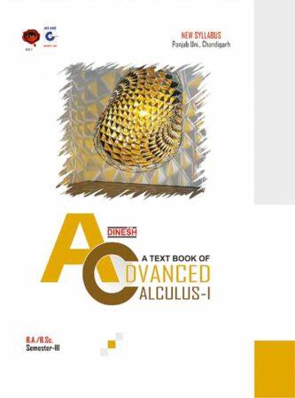 A Text Book of Advanced Calculus-I B.A./B.Sc. - III  (Punjab University)