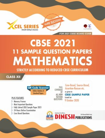 XCEL Series 11 Sample Question Papers- MATHEMATICS Class 12 (for CBSE 2021)