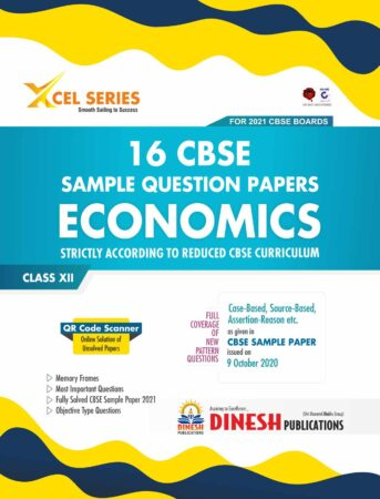 XCEL Series 16 Sample Question Papers - ECONOMICS Class 12 (CBSE 2021)