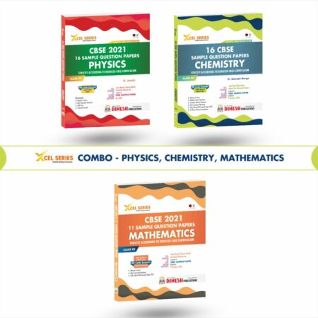 XCEL Series COMBO- CBSE Sample Papers for Class 12 2021 (PHYSICS, CHEMISTRY, MATHEMATICS)(Reduced Syllabus)
