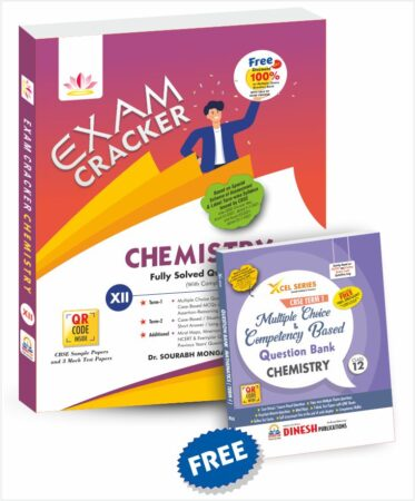 Exam Cracker CHEMISTRY and Xcel Series Multiple Choice and Competency Based Question Bank CHEMISTRY Class 12 (For CBSE TERM 1 and TERM 2)